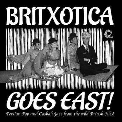 Britxotica Goes East
